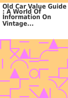 Old Car Value Guide A World Of Information On Vintage Car